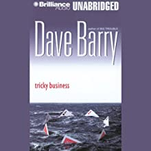 Tricky Business Audiobook by Dave Barry Narrated by Dick Hill