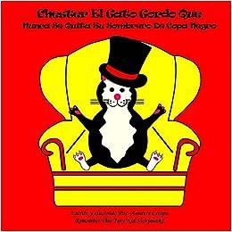 Chester El Gato Gordo Que Nunca Se Quita Su Sombrero De Copa Negro
