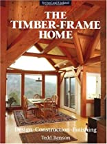 The Timber-Frame Home: Design, Construction, Finishing Ebook & PDF Free Download