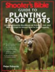 Shooter's Bible Guide to Planting Foo...