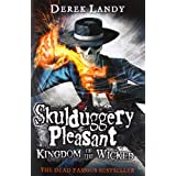 Kingdom of the Wicked (Skulduggery Pleasant, Book 7)by Derek Landy