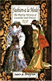 img - for By Isabelle De Borchgrave Fashion a la Mode: The Pop-Up History of Costumes and Dresses [Hardcover] book / textbook / text book