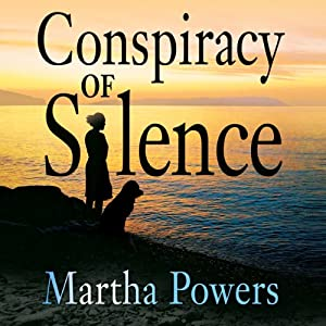 Conspiracy of Silence | [Martha Powers]