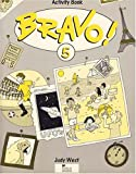 Bravo!: 5: Activity Book (0435293524) by West, Judy