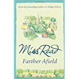 Farther Afield (Fairacre)by Miss Read