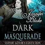 Dark Masquerade | Jennifer Blake