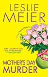 Mother's Day Murder (Lucy Stone, Book 15) (0758207069) by Meier, Leslie