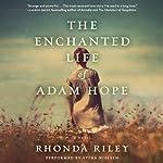 The Enchanted Life of Adam Hope | Rhonda Riley
