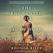 The Enchanted Life of Adam Hope | [Rhonda Riley]