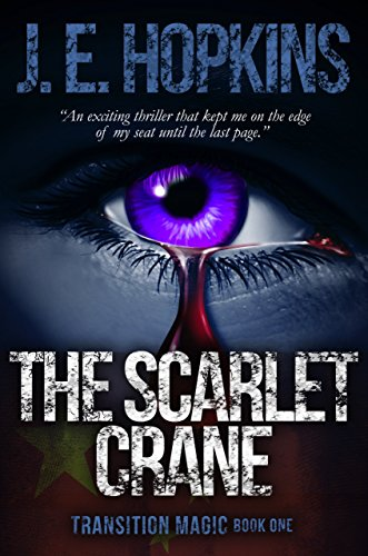 The Scarlet Crane: Transition Magic Book One