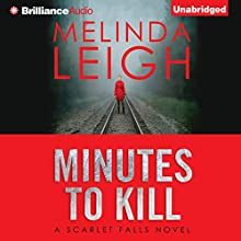 Minutes to Kill Audiobook by Melinda Leigh Narrated by Cris Dukehart