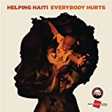 "Everybody Hurtsvon ""Helping Haiti"""