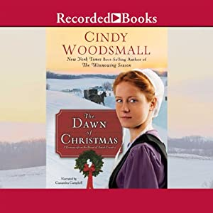 The Dawn of Christmas: A Romance of the Heart of Amish Country | [Cindy Woodsmall]