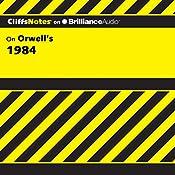 1984: CliffsNotes | Nikki Moustaki, M.A., M.F.A.