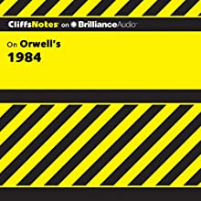 1984: CliffsNotes Audiobook by Nikki Moustaki, M.A., M.F.A. Narrated by Nick Podehl