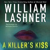 A Killer's Kiss | William Lashner