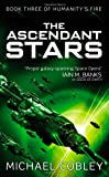 The Ascendant Stars (Humanitys Fire)