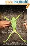 Sapo In My Soul: The Mats�s Frog Medi...