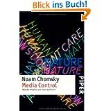 Media Control: Wie die Medien uns manipulieren