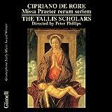 Cipriano de Rore- Missa Praeter rerum seriem