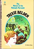 Trixie Belden and the Mystery of the Midnight Marauder (No. 30) (0307215512) by Kenny, Kathryn