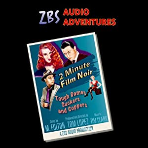 2-Minute Film Noir Radio/TV Program