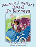 img - for Madam C.J. Walker's Road to Success book / textbook / text book
