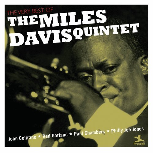 Miles Davis - The Very Best of the Miles Davis Quintet