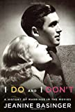 img - for I Do and I Don't: A History of Marriage in the Movies book / textbook / text book