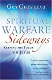 Image of Spiritual Warfare Sideways: Keeping the Focus on Jesus