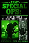 Army Special Ops: The Army Ranger and...