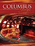 img - for Columbus, Georgia -- What Progress Has Preserved book / textbook / text book