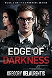 Edge of Darkness (The Darkness Series Book 2)