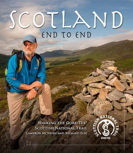 Scotland End to End: Walking the Gore-tex[registered] Scottish National Trail