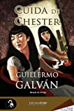 img - for Cuida de Chester (Spanish Edition) book / textbook / text book