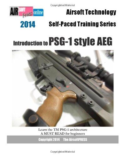 Introduction to Psg-1 Style Aeg (2014 Airsoft Technology Self-Paced Training Series)