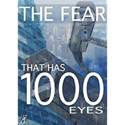 Fear That Has 1000 Eyes: Cities in the Age of