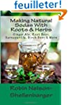 Making Natural Sodas With Roots & Her...