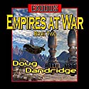 Exodus: Empires at War, Book 2 Audiobook by Doug Dandridge Narrated by Finn Sterling