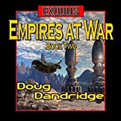 Exodus: Empires at War, Book 2 | [Doug Dandridge]