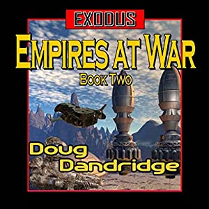Exodus: Empires at War, Book 2 Audiobook