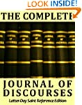 The Complete Journal of Discourses -...