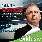 Showdown: Der Kampf um Europa und unser Geld | [Dirk Müller]
