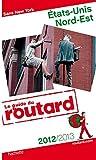 echange, troc Collectif - Guide du Routard États-Unis Nord-Est 2012/2013