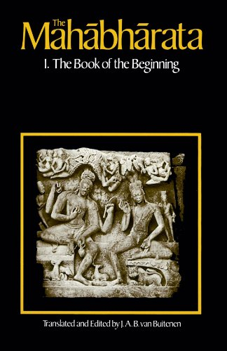 The Mahabharata, Volume 1: Book 1: The Book of the Beginning (Vol 1) (Bk. 1)