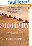 Foodopoly: The Battle over the Future...