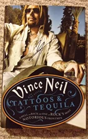 Vince Neil Autographed Book Tatoos & Taquila at Amazon's Entertainment