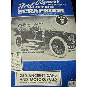 Floyd Clymer's Historical Motor Scrapbook Number 5 Floyd Clymer