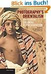 Photography's Orientalism: New Essays...