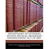 Department of Veterans Affairs Medical Programs Enhancement Act of 2001 (Paperback) - Common